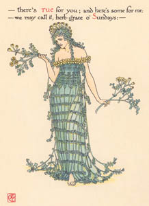 thumbnail Walter Crane – there's rue for you; and here's some for me: we may call it, herb-grace o' Sundays: (Hamlet) [from Flowers from Shakespeare's Garden]