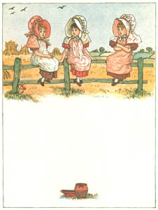 thumbnail Kate Greenaway – Three little girls were sitting on a rail, Sitting on a rail, sitting on a rail [from Under the Window]